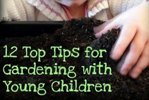 Gardening with Kids / by Kia Robertson / Today I Ate A Rainbow