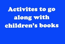 Children's Books Activities and Lessons / by Diving Into Learning