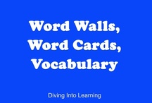 ELA- Word Wall, Word Cards, Vocabulary Cards / Collection of ideas for word walls and vocabulary.  / by Diving Into Learning