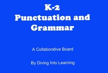 ELA- Punctuation and Grammar / Collection of items for punctuation and grammar practice for kindergarten, first and second grade. Contributors- please pin 1:1 ratio (1 paid product per freebie/craft/book/etc).  / by Diving Into Learning