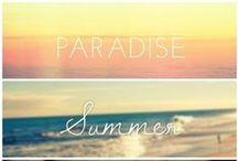 Summer / I LOVE Summer!  / by Shannon Russ