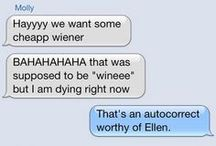 Clumsy Thumbsy / What happens when autocorrect takes over? You'll just have to look at these pins to find out. See the full segment on The Ellen Show! / by Ellen DeGeneres