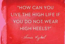 Shoe Love is True Love / by Melissa .