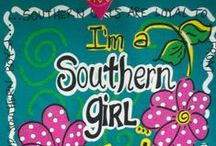 Southern Girl / by Monica Parmele