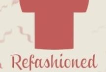 Refashion / by Rashmika Patel