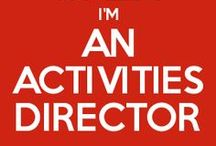 AcTiViTiEs - It's What I Do / I am a Life Enrichment Director ( Activities Director) at a Personal Care Home. I plan all Activities for Residents that are Independent, need assistance, & have Alzheimer's & Dementia. / by Carrie Harris