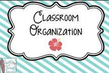 Classroom Organization / by Surfin' Through Second