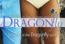 The Dragonfly Series, by Leigh T. Moore / Moore's DRAGONFLY series has a lot of tension, a lot of drama, and a whole lot of sexy entertainment! --Magan Vernon, bestselling author of The Only Exception / by Leigh T. Moore