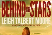 BEHIND THE STARS / ~ Coming Nov. 9 ~  Prentiss Puckett is certain of three things: -Graduation is two weeks away. -Summer only gets hotter in south Mississippi. -She's getting a job with air-conditioning.  She did not expect to be kidnapped walking to work.  And she never expected to become a hero.  Red Dawn meets LOST in this New Adult action-adventure romance from Amazon bestselling author Leigh Talbert Moore.  / by Leigh T. Moore
