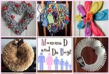 Momma D Wreaths / Wreaths made by Momma D and Da Boyz / by Momma D and Da Boyz