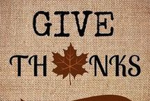Holiday: Thanksgiving / 'Thanksgiving Day is a jewel, to set in the hearts of honest men, but be careful that you do not take the day and leave out the gratitude.'  -E.P. Powell / by Marion Monk
