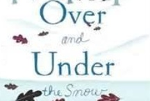 OVER AND UNDER THE SNOW  Resources / by Kate Messner