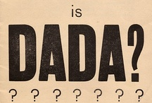 DADA typography / Dadaism is one of the first styles in typography. / by Typostrate Blog