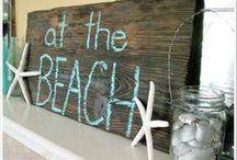 Beach Decor / by Renee' Haraway