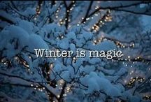 Winter is Magic / by Bonnie Fischer