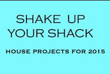 "Shake Up Your Shack / New Year's Resolution to ""Shake Up My Shack"" with these DIY projects!  Join Me! / by Lisa Mende Design"