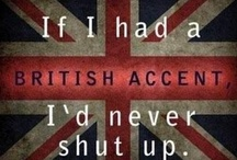 British Invasion / Or anyone of Scottish, Irish, Welsh, or Australian descent... / by Colleen Madigan-Stockman