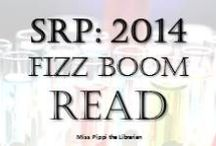 SRP 2014: Fizz Boom Read / by Miss Pippi