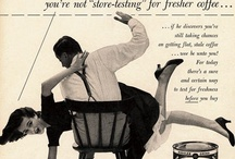 Vintage Sexist Advertising / by Kerry !