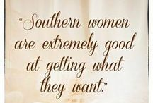 On Bein' Southern... / by Vickie Fears