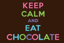 Chocolate...another food group!  / by Sharon Lawrence Smith