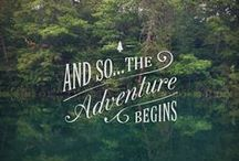 ADVENTURE / by stephanie // justalittlebitlouder