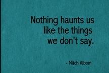Quotes / by MoonDoggie