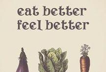 Healthier in 2014! / I feel better when I eat better.  / by Deirdre Hanlon-Jones