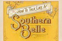 Southernisms / by Kathie Lane