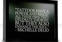 Tattoos / by Calantha Sadler
