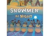 Snowmen at Night / A collaborative project created by #2ndchat participants. Project is based on Snowmen at Night by Caralyn Buehner. / by Wezie Morgan