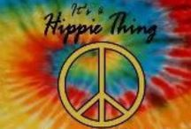 Peace, Love, Hippies & other things good for the soul / by Susan Ziegler Hutsko