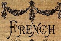 Francophile / France..you had me at bonjour! :)  / by Deborah Decker