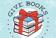 Give Books / by Julie Hedlund