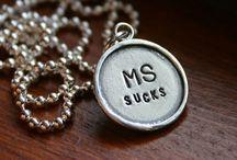 MS Sucks / Multiple Sclerosis - the Little Mind Killer   / by Deb's Easel -  (Deb Hezel) -