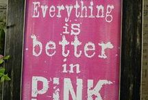 Tickle me pink / by Michelle Ellis