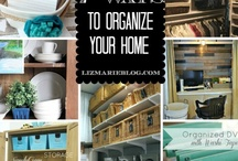 Get It Together / Organize your home, organize your life...GET IT TOGETHER!  / by Dirah