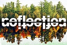 Reflections  / Seeing things differently / by Stephanie Torsell ღ