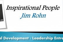 Inspirational Leader - Jim Rohn / This amazing man has so much to offer any person that has the drive and ambition to succeed in life. / by Zumba Leisa