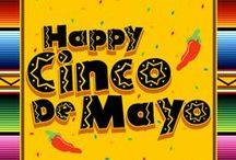 Cinco De Mayo  / by Dawn Bourgette - Dawn's Creative Chalet