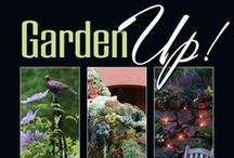Garden Up! / My first book, 'Garden Up! Smart Vertical Gardening for Small & Large Spaces' (co-authored with Susan Morrison) covers many of the concepts illustrated in this board.  / by Rebecca Sweet | Harmony in the Garden