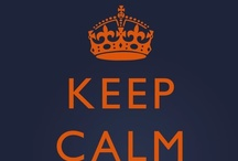 Keep Calm and Carry On / Keep Calm and Carry On has taken the US by storm just like the Beatles.  So, with anything huge, the parody options take over.  Here is my love for the sarcasm and uniqueness in the spin offs. / by Kari Amstutz