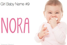 Babies: Names! / by Ashley Bryant
