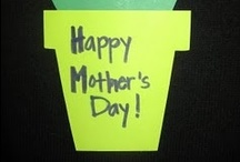 Mothers Day / by Cutie Patootie Creations