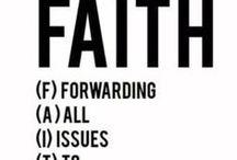 FAITH / by Paula Rodriguez