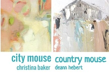 Country Mouse City Mouse Art Exhibit 2013 / Franklin TN artists Deann Hebert and Christina Baker are teaming up for a very special online exclusive art exhibit in 2013. This board will show things that inspire us as artists.  Hosted by Artsy Forager. Stay tuned for more info! / by Christina Baker