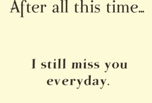 Miss you Mom / by Minerva Drinkard