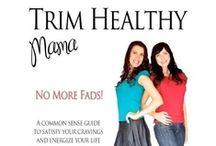 Trim Healthy Mama / by Chandra Lyons