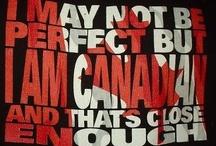 I  AM  C A N A D I A N  / everything Canada  / by Robyn Elich