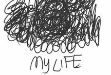 life / by Zsanett